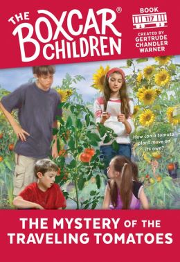 The Mystery of the Traveling Tomatoes (The Boxcar Children Series #117)