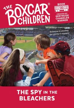 The Spy in the Bleachers (The Boxcar Children Series #122)
