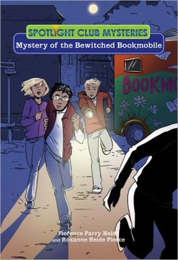 Spotlight Club: Mystery of the Bewitched Bookmobile
