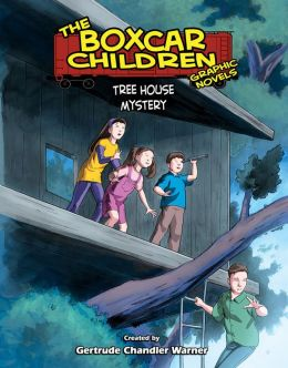 Tree House Mystery (The Boxcar Children Graphic Novels Series #8)