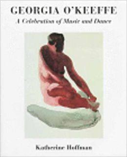 Georgia O'Keeffe: A Celebration of Music and Dance