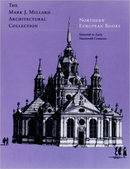 Northern European Books: Sixteenth to Early Nineteenth Centuries