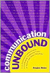 Communication Unbound: How Facilitated Communication is Challenging Traditional Views of Autism and Ability/Disability