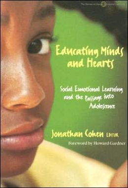 Educating Minds and Hearts: Social Emotional Learning and the Passage into Adolescence