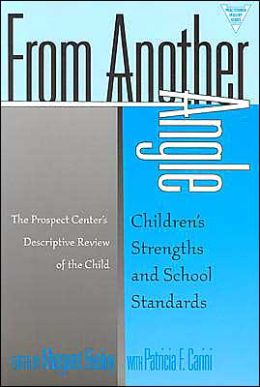 From Another Angle: Children's Strengths and School Standards