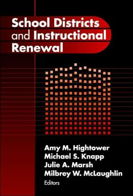 School Districts and Instructional Renewal