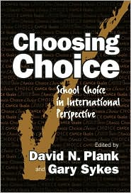 Choosing Choice: School Choice in International Perspective