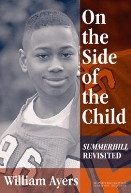 On the Side of the Child: Summerhill Revisited