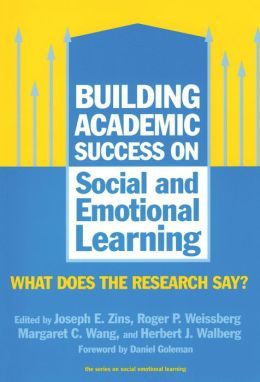 Building Academic Success on Social and Emotional Learning: What Does the Research Say?
