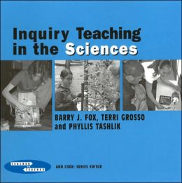 Inquiry Teaching in the Sciences