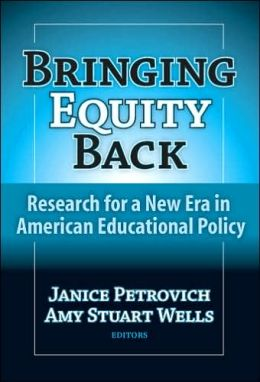 Bringing Equity Back: Research for a New Era in American Education Policy