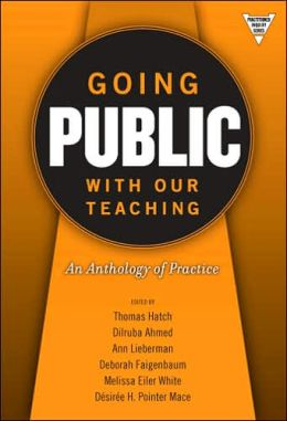 Going Public with Our Teaching: An Anthology of Practice