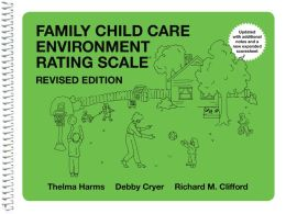 Family Child Care Environment Rating Scale-Revised Edition (FCCERS-R)