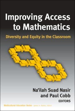 Improving Access to Mathematics: Diversity and Equity in the Classroom
