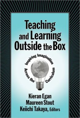 Teaching and Learning Outside the Box: Inspiring Imagination Across the Curriculum