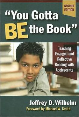 You Gotta Be the Book: Teaching Engaged and Reflective Readings With Adolescents, 2nd Edition