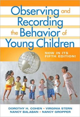 Observing and Recording the Behavior of Young Children, Fifth Edition