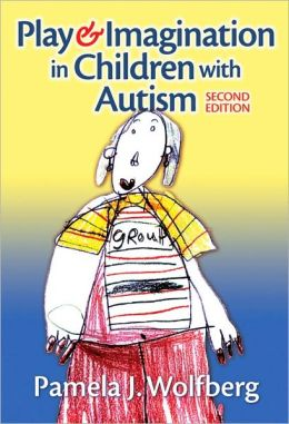 Play and Imagination in Children with Autism, 2nd Edition