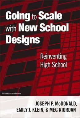 Going to Scale with New School Designs: Reinventing High School