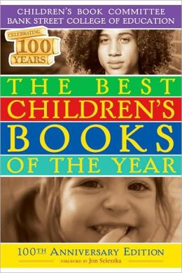 The Best Children's Books of the Year: 100th Anniversary Edition