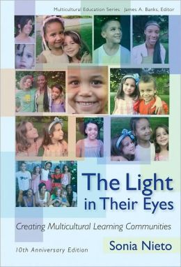 The Light in Their Eyes: Creating Multicultural Learning Communities: 10th Anniversary Edition