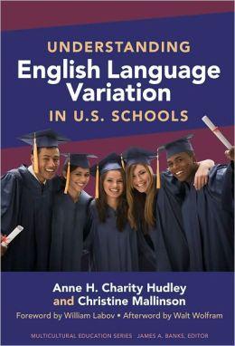 Understanding English Language Variation in U.S. Schools