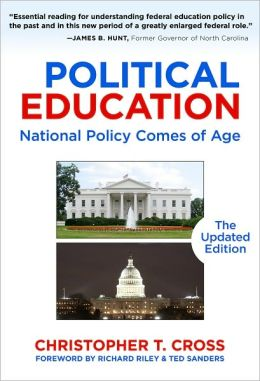 Political Education: National Policy Comes of Age, The Updated Edition