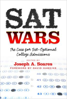 SAT Wars: The Case for Test-Optional College Admissions