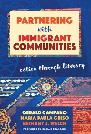 Partnering with Immigrant Communities : Action Through Literacy