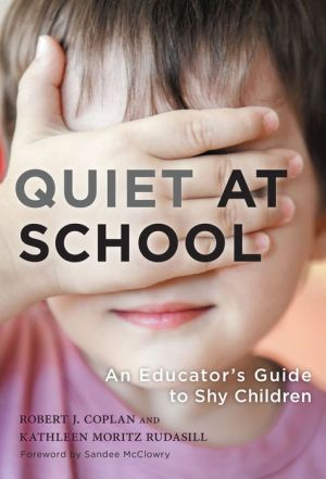 Quiet at School : An Educator's Guide to Shy Children
