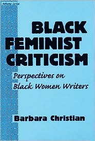 Black Feminist Criticism: Perspectives on Black Women Writers