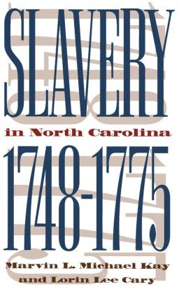 Slavery in North Carolina, 1748-1775