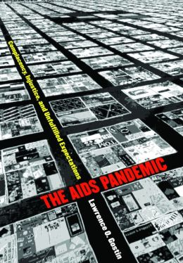 The AIDS Pandemic: Complacency, Injustice, and Unfulfilled Expectations