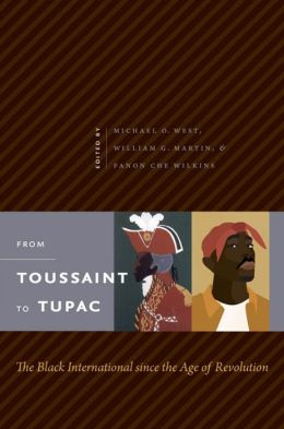 From Toussaint to Tupac: The Black International since the Age of Revolution