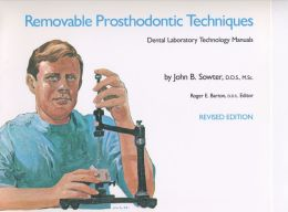 Removable Prosthodontic Techniques