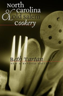 North Carolina and Old Salem Cookery