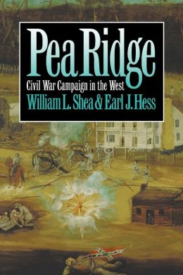 Pea Ridge: Civil War Campaign in the West