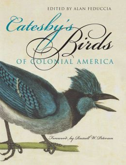 Catesby's Birds of Colonial America