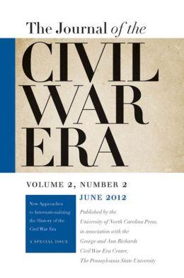 Journal of the Civil War Era: Summer 2012 Issue