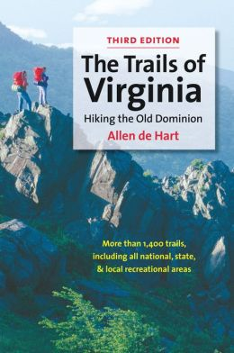 The Trails of Virginia: Hiking the Old Dominion