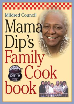 Mama Dip's Family Cookbook