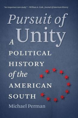 Pursuit of Unity: A Political History of the American South