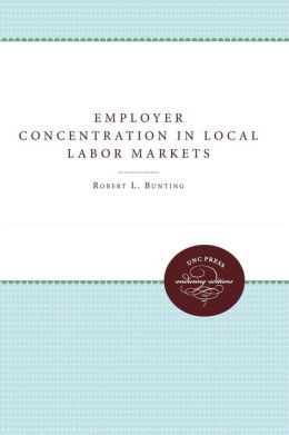 Employer Concentration in Local Labor Markets