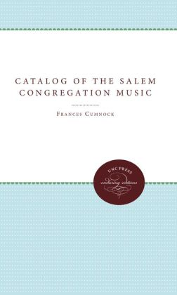 Catalog of the Salem Congregation Music
