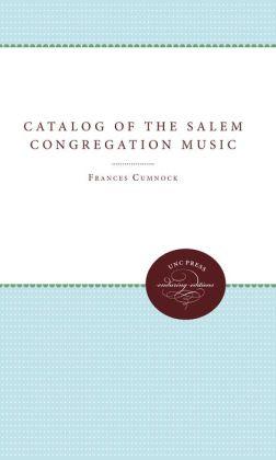 Catalog of the Salem Congregation Music