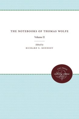 The Notebooks of Thomas Wolfe: Volume II