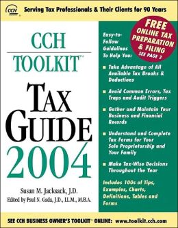 CCH Toolkit Tax Guide 2004 (CCH Business Owner's Toolkit Series)