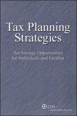 Tax Planning Strategies: Tax Savings Opportunities for Individuals and Families
