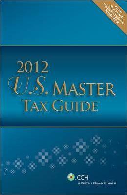 U. S. Master Tax Guide 2012