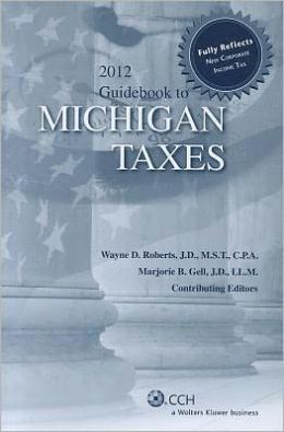 Guidebook to Michigan Taxes 2012